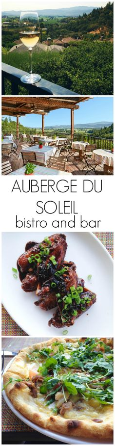 Auberge du Soleil - check out the best places to eat in Napa, Valley!