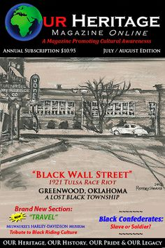 """Our Heritage Magazine Cover - Late Summer Online 2012 Edition. """"Black Wall Street"""" original cover sketch by Ronney Stevens. Edition includes articles on """"Black Wall Street"""": Greenwood, Oklahoma 1921 Tulsa Race Riot; Harley-Davidson Museum Tribute to Black Riding Culture; Black Confederates: Slave or Soldier?; African Diaspora; PTSD:There is Hope; NABVETS Welcomes New Chapter based in San Antonio; Crabs in a Barrel: A Look at African American  Business Culture and Practices & many more…"""