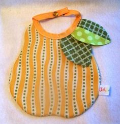 pear bib...would be cute in all sorts of fruit shapes. I'm thinking apple & strawberry for sure.