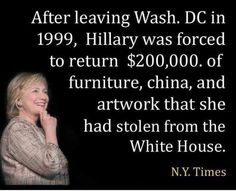 Hillary Clinton... and this is who America wants? Why so she clean out the…  No bigger crooks than the killing clinton's.