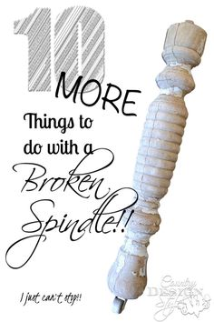 10 More DIY project and how to using broken spindles for farmhouse style.   Country Design Style