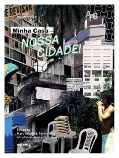 Minha Casa, Nossa Cidade: Brazil's Social Housing Policy & The Failures of the Private-Public System