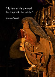 Inspirational Greeting Card Leather Horse Saddle In Tack Room Original Fine Art Photography   No hour of life is wasted that is spent in the saddle.   Winston Churchill    Copy on card - Will customize any of my photos with your own Bible verse or inspirational message  Website: jerry-cowart.artistwebsites.com   http://fineartamerica.com/featured/inspirational-greeting-card-leather-horse-saddle-in-tack-room-original-fine-art-photography-print-as-jerry-cowart.html