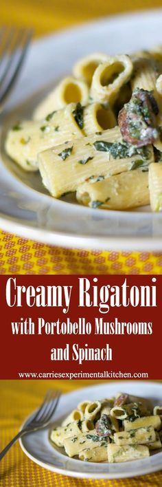 Are you looking for a quick and easy weeknight meal? This meatless recipe for Creamy Rigatoni with Portobello Mushrooms and Spinach is perfect! via @CarriesExpKtchn