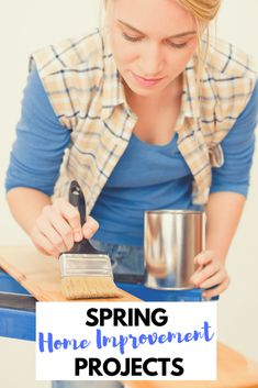 Home Improvement Projects that are PERFECT for you to DIY this Spring or Sumemr!