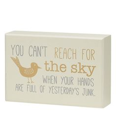 Look at this 'Reach for the Sky' Box Sign on #zulily today!