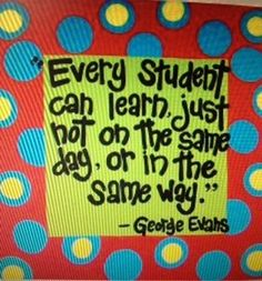 quotes for SPED teachers | With this in mind, I am reminded of two quotes that have stayed with ...