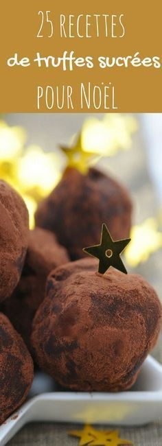 25 recettes de truffes Homemade Truffles, Desserts With Biscuits, Chocolate Truffles, Christmas Desserts, Easy Desserts, I Foods, Food Inspiration, Coco, Mousse