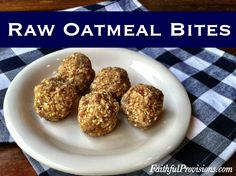 Raw Oatmeal Bites   Easy Raw Cookie Recipe - Vegan & Gluten Free - a fun snack toddlers & kids can help make & a fun healthy snack!