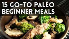 15 Go-To Paleo Beginner Meals (Whole 30 Recipes Budget) Paleo Diet For Beginners, Cooking For Beginners, Recipes For Beginners, Beginner Paleo, Paleo Recipes Easy, Real Food Recipes, Diet Recipes, Cheap Paleo Meals, Recetas Whole30