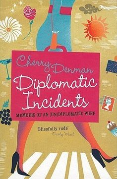 Diplomatic Incidents - Cherry Denman