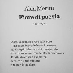 La vita di Alda Merini è stata unica e inimitabile. Presentiamo una raccolta di immagini dal WEB con aforismi , frasi e citazioni più belle di Alda Merini: Author Quotes, Literary Quotes, Book Quotes, Words Quotes, Me Quotes, Most Powerful Quotes, Italian Phrases, Literature Books, Motivational Phrases
