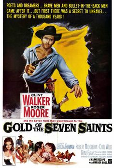 Cheyenne meets Bond when Clint Walker and Roger Moore go for the gold in 'Gold of the Seven Saints' 1961