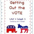 """This packet is a Fifth Grade Treasures Resources for """"Getting Out the Vote.""""  These resources compliment 5th grade Treasures (Unit 4 Week 3) """"Getti..."""