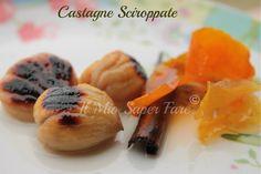 Castagne sciroppate   come conservare le castagne