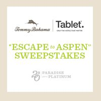 I entered the Tommy Bahama Escape to Aspen sweeps and so should you. The $9000 prize includes tickets to the Food & Wine Classic in Aspen!