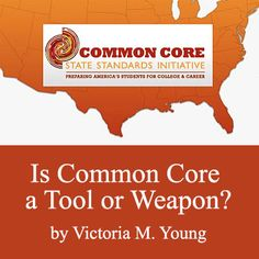 Is Common Core a Tool or Weapon?