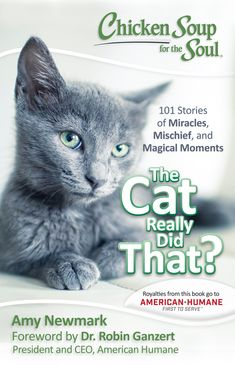 Buy Chicken Soup for the Soul: The Cat Really Did That?: 101 Stories of Miracles, Mischief and Magical Moments by Amy Newmark and Read this Book on Kobo's Free Apps. Discover Kobo's Vast Collection of Ebooks and Audiobooks Today - Over 4 Million Titles! Soup For The Soul, Chicken Soup, Book Format, Cat Lovers, The Book, Hilarious, In This Moment, Animals, Rescue Cats
