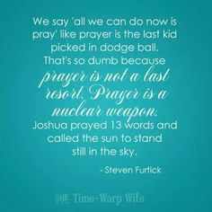 People always seem so bummed to hear people are praying for them. Everyone always assumes it doesn't work. That God isn't close and that he doesn't want to prove His power. But I have seen it over and over DAILY large and small and I have gratitude for it all (Steven Furtick...More at http://quote-cp.tumblr.com) -HV