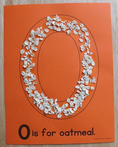 O is for oatmeal.  Editable ABC pages for letter of the week and alphabet art projects.