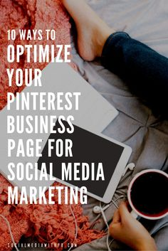 How can you optimize your Pinterest business page for social media marketing? Here are 10 ways. | Via Social Media w/ Priyanka - DIY Social Media and Content Marketing for your Biz + Blog.