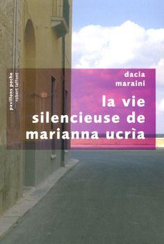 La vie silencieuse de Marianna Ucria - Dacia MARAINI