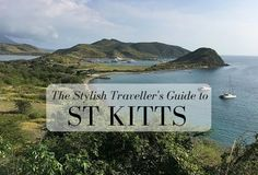 A guide to the most stylish places to visit eat and stay on the Caribbean island of St Kitts St Kitts And Nevis, Painting Inspiration, Travel Guide, Caribbean, Saints, Places To Visit, Island, Stylish, Beach