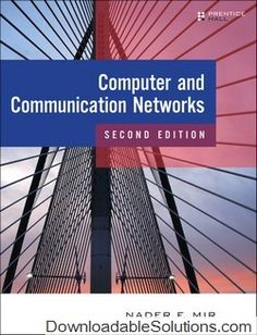 Solution Manual for Computer and Communication Networks 2nd Edition Nader F. Mir download answer key, test bank, solutions manual, instructor manual, resource manual, laboratory manual, instructor guide, case solutions