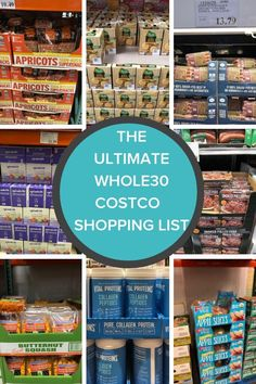 The only Whole30 Costco Shopping List you'll ever need! A printable Whole30 shopping list and Whole30 recipes to help you rock your homemade meals, meal prep, and have a successful round. #whole30 #costco #whole30costcolist #whole30shoppinglist