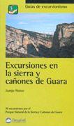 EXCURSIONES EN LA SIERRA Y CAÑONES DE GUARA. Alonso, Juan José. Disponible en @ http://roble.unizar.es/record=b1645953~S4*spi