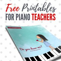 These 6 Piano Printables Get A Daily Workout In My Studio | Teach Piano Today