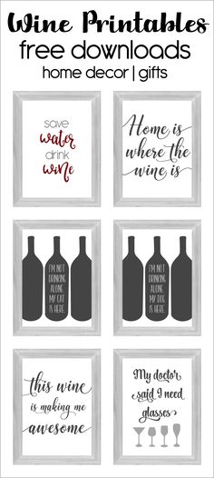 Wine Inspirational quotes free downloads. Great for gifts and home decor. Printables for wine lovers! via @linney