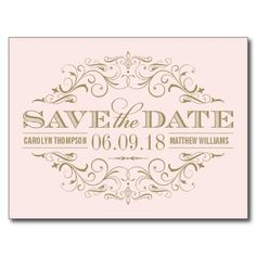 Pastel Pink and Gold Save the Dates | Vintage Swirl and Flourish Postcards (available in many colors) #pink #gold #wedding #savethedate (available in many colors)