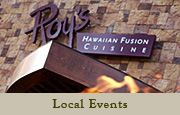Roy's Hawaiian Fusion® Cuisine promises to make for one of the most unique fine dining experiences available. Nowhere else will  you find Roy's Classic Hawaiian Martini, Yamaguchi Sushi®, Misoyaki Butterfish and Chocolate Soufflé all at the same table. So escape to paradise, and experience the world's finest cuisine deliciously wrapped in a Hawaiian state of mind.