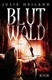 Merlins Bücherkiste: [Rezension] Blutwald - Julie Heiland