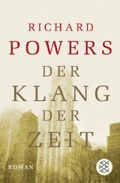 Der Klang der Zeit: Roman von Richard Powers http://www.amazon.de/dp/3596159717/ref=cm_sw_r_pi_dp_6q1rvb060MAXY