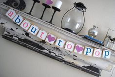 Maternity - ABOUT TO POP - Banner Decoration - Maternity Pictures - Baby Shower. $22.00, via Etsy.
