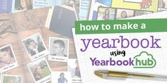 How to make a yearbo