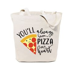 Cotton Canvas You Will Always Have a Pizza My Heart Tote Bag – The Cotton and Canvas Co.