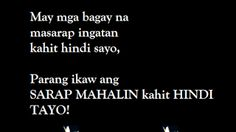 Tagalog love quotes for her and him Love Quotes Photos, Couples Quotes Love, Love Quotes For Her, Couple Quotes, Tagalog Quotes Patama, Pinoy Quotes, Tagalog Love Quotes, Pick Up Lines Tagalog, Infinity Quotes