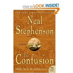 The Confusion (The Baroque Cycle, Vol. 2): Neal Stephenson: 9780060733353: Amazon.com: Books