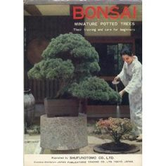 Bonsai: Miniature Potted Trees- Their Training and Care for Beginners (Hardcover)  http://www.amazon.com/dp/0870401866/?tag=iphonreplacem-20  0870401866