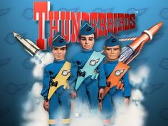 The Thunderbirds tv series was always one of my favorites as a kid, I still like them today.