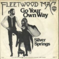 Fleetwood Mac Go Your Own Way - 1977