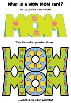 Loreen Leedy Books + More!: WOW MOM: A Mother's Day Card with Line Symmetry!