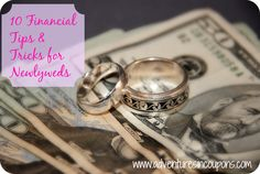 10 Financial Tips & Tricks for Newlyweds | Adventures in Coupons