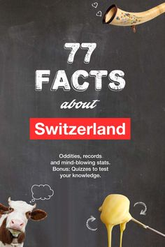 Did you know that Velcro and LSD were invented in Switzerland? Our latest e-book is jam-packed with 77 facts about Switzerland.