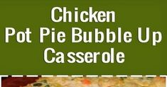 Chicken Pot Pie Bubble Up Casserole Chicken Dumpling Casserole, Tuna Casserole, Easy Casserole Recipes, Crockpot Recipes, Chicken Soups, Cream Of Chicken Soup, Chicken Recipes, Baked Spaghetti, Spaghetti Recipes