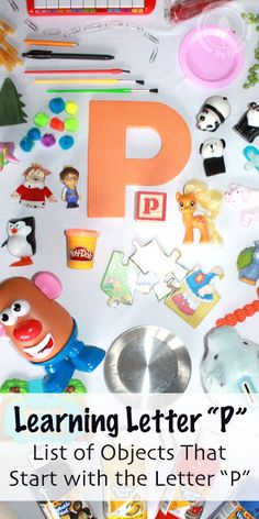 Big List Of Objects That Start With Letter P Letter P Preschool Letters Learning Letters