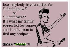 Actually, I would love it if my family said this about dinner.